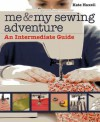 Me & More Sewing: Beyond the Basics - Kate Haxell