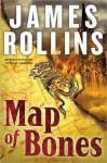 Map of Bones: A Sigma Force Novel - James Rollins