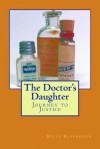 The Doctor's Daughter: Journey to Justice - Belle Blackburn