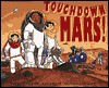 Touchdown Mars! - Peggy Wethered, Ken Edgett, Michael Chesworth