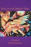 Still in the Dream Time - Derek Robinson