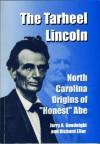 The Tarheel Lincoln - Jerry Goodnight, Richard Eller
