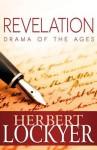 Revelation: Drama of the Ages - Herbert Lockyer