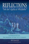 Reflections on an Ageless Wisdom: A Commentary on The Mahatma Letters to A. P. Sinnett - Joy Mills, Edward Abdill