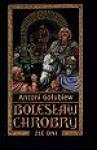 Złe dni 1 (Bolesław Chrobry, Book 3) - Antoni Gołubiew