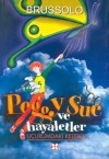Uçurumdaki Kelebek (Peggy Sue ve Hayaletler #3) - Serge Brussolo, Tuba Bozkurt