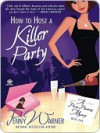 How to Host a Killer Party - Penny Warner