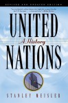 United Nations: A History - Stanley Meisler