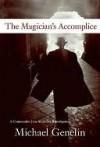 Magician's Accomplice: A Commander Jana Matinova Investigation - Michael Genelin