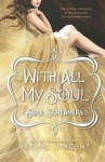 With All My Soul - Rachel Vincent