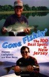 Gone Fishin': The 100 Best Spots in New Jersey - Manny Luftglass