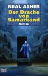 Der Drache Von Samarkand Roman - Neal Asher