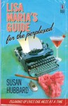 Lisa Maria's Guide for the Perplexed - Susan Hubbard