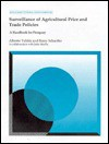 Surveillance of Agricultural Price and Trade Policies: A Handbook for Paraguay - Alberto Valdes, Barry Schaeffer