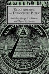 Reconsidering the Democratic Public - George E. Marcus