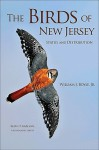 The Birds of New Jersey: Status and Distribution - William J. Boyle Jr., Kevin T. Karlson
