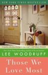 Those We Love Most Unabridged DAUD - Lee Woodruff