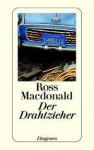 Der Drahtzieher - Ross Macdonald