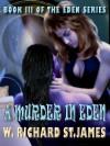 A Murder in Eden - W. Richard St. James