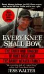 Every Knee Shall Bow - Jess Walter