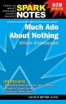 Much Ado About Nothing (Spark Notes Literature Guide) - SparkNotes Editors, William Shakespeare