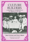 Culture Builders: A Historical Anthropology of Middle Class Life - Jonas Frykman, Orvar Löfgren