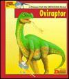 Looking At... Oviraptor: A Dinosaur from the Cretaceous Period - Tamara Green