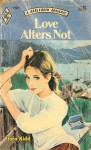 Love Alters Not - Flora Kidd