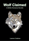Wolf Claimed - Leanne Crabtree