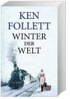 Winter der Welt (Die Jahrhundert-Saga #2) - Ken Follett