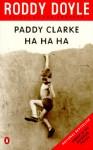 Paddy Clarke Ha Ha Ha (Audio) - Roddy Doyle