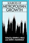 Sources of Metropolitan Growth - Edwin S. Mills, John F. McDonald