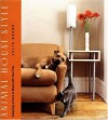 Animal House Style: Designing a Home to Share With Your Pets - Julia Szabo