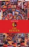 The System - Peter Kuper, Calvin Reid
