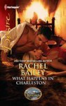 What Happens in Charleston... - Rachel Bailey, Day Leclaire