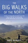 Big Walks of the North - David Bathurst