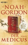 Der Medicus: Roman (German Edition) - Noah Gordon, Ulrike Wasel, Klaus Timmermann