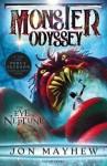 Monster Odyssey: The Eye of Neptune - Jon Mayhew