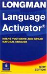 Longman Language Activator: Helps You Write and Speak Natural English - Longman, Trudy Longman, Addison Wesley Longman