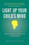 Light Up Your Child's Mind: Finding a Unique Pathway to Happiness and Success - Joseph S. Renzulli, Sally M. Reis