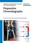 Preparative Chromatography - H Schmidt-Traub, Michael Schulte, Andreas Seidel-Morgenstern