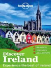 Lonely Planet Discover Ireland (Travel Guide) - Lonely Planet, Fionn Davenport, Catherine Le Nevez, Etain O'Carroll, Ryan Ver Berkmoes, Neil Wilson