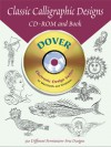 Classic Calligraphic Designs CD-ROM and Book - Dover Publications Inc.
