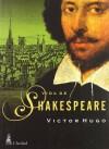 Vida de Shakespeare - Victor Hugo
