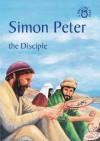 Simon Peter: The Disciple - Carine Mackenzie