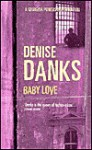 Baby Love - Denise Danks