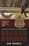 Criminal Investigation Detachment #2: Broken Borders: Broken Borders - Don Bendell