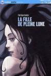 La Fille De Pleine Lune - Christian Grenier, Jérôme Brasseur