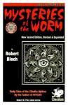 Mysteries of the Worm - Robert Bloch, Robert M. Price