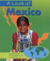 A Look at Mexico - Helen Frost, Gail Saunders-Smith, Susan Schroeder
